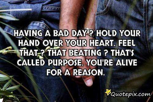 Having Bad Day Inspirational Quotes QuotesGram