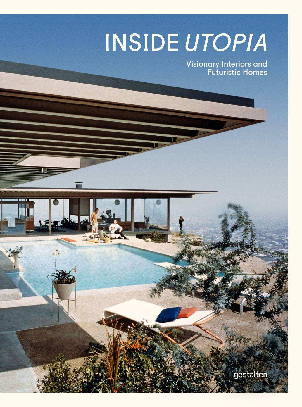 Cover Gestalten Inside Utopia the Multifaceted and Enduring Legacy Of
