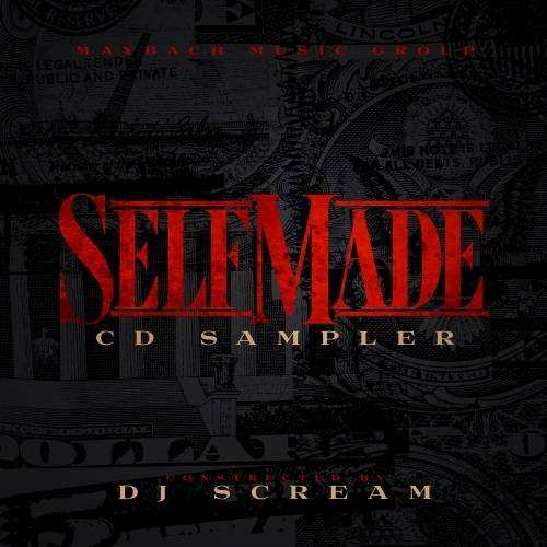 Selfmade Wohnideen Maybach Music Group Self Made Cd Sampler Hosted by Dj